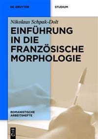 Einf hrung in Die Franz sische Morphologie
