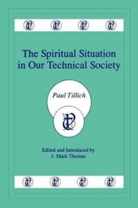 The Spiritual Situation in Our Technical Society