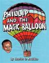 Phillip and the Magic Balloon