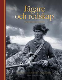 Jägare och redskap : från koja till slott