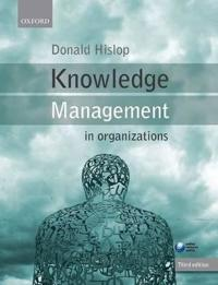 Knowledge management in organizations - a critical introduction