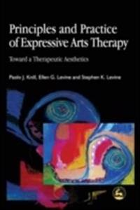 Principles and Practice of Expressive Arts Therapy