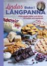 SIGNERAD Lindas baka i långpanna : Från mjuka kakor och tårtor till bullar och matbröd