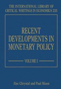 Recent Developments in Monetary Policy