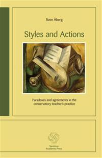 Styles and Actions : paradoxes and agreements in the conservatory teacher´s practice