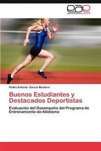 Buenos Estudiantes y Destacados Deportistas
