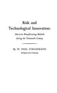 Risk and Technological Innovation