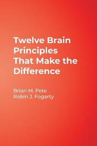 Twelve Brain Principles That Make the Difference
