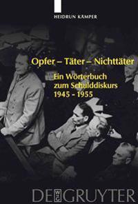 Opfer - Täter - Nichttäter/ Victims - Perpetrators - Bystanders