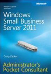 Windows Small Business Server 2011: Administrator's Pocket Consultant