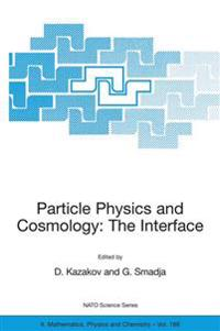Particle Physics And Cosmology