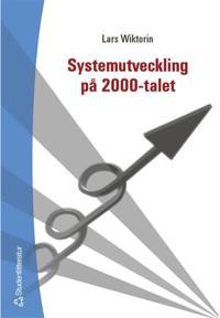 Systemutveckling på 2000-talet
