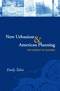 New Urbanism And American Planning