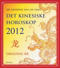 Det kinesiske horoskop 2012