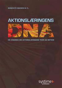 Aktionslæringens DNA