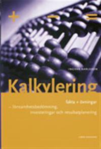 Kalkylering grunderna teori och övningar