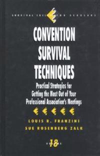 Convention Survival Techniques