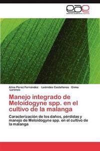 Manejo Integrado de Meloidogyne Spp. En El Cultivo de La Malanga