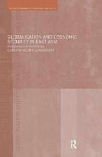 Globalisation And Economic Security in East Asia