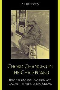 Chord Changes on the Chalkboard
