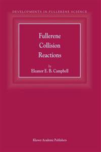 Fullerene Collision Reactions