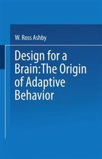 Design for a Brain