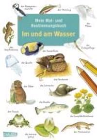 Rudel, I: Mein Mal- und Bestimmungsbuch - Im und am Wasser