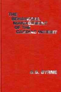 The Behavioral Management of the Cardiac Patient