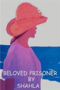 Beloved Prisoner