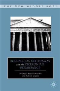 Boccaccio's Decameron and the Ciceronian Renaissance