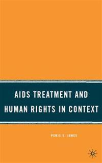 AIDS Treatment and Human Rights in Context