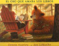 El Oso Que Amaba los Libros = A Story for Bear