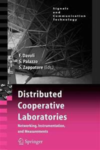 Distributed Cooperative Laboratories: Networking, Instrumentation, and Measurements