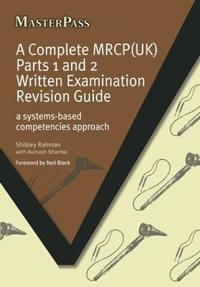 A Complete Mrcp Uk Written Examination Revision Guide