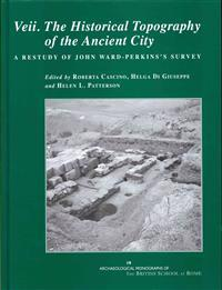 Veii. The Historical Topography of the Ancient City