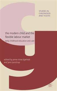 The Modern Child and the Flexible Labour Market
