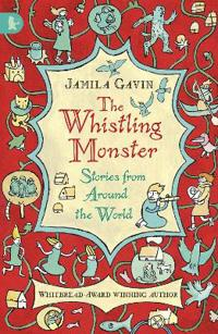 Whistling Monster: Stories from Around the World