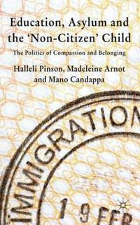 Education, Asylum and the 'Non-Citizen' Child