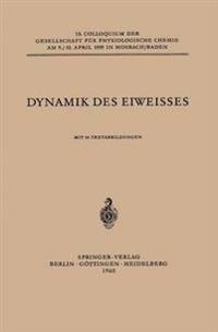 Dynamik Des Eiweisses