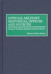 Official Military Historical Offices and Sources
