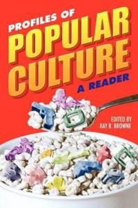Profiles of Popular Culture