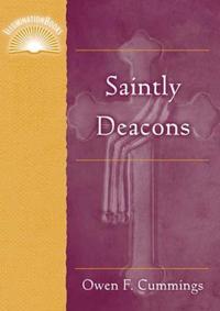 Saintly Deacons