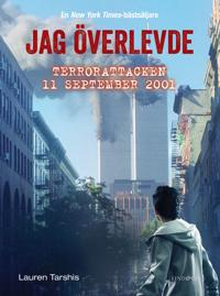 Jag överlevde terrorattacken 11 september 2001