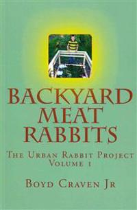 Backyard Meat Rabbits