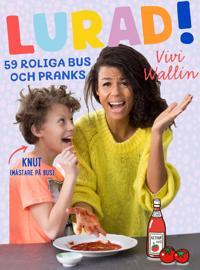 Lurad! : 59 roliga bus och pranks