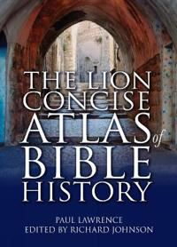 The Concise Atlas of Bible History