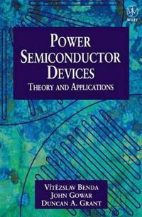Discrete and Integrated Power Semiconductor Devices: Theory and Applications