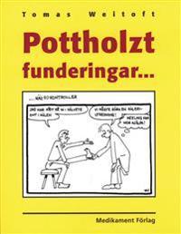 Pottholzt funderingar-