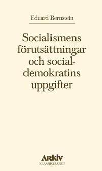 Socialismens förutsättningar och socialdemokratins uppgifter
