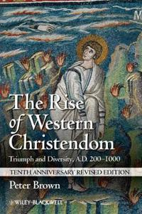 The Rise of Western Christendom